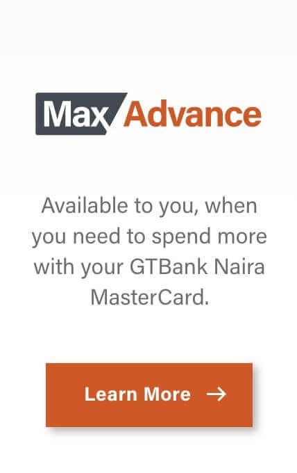 GtBank Max Advance Loan